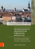 Denkmalschutz - Architekturforschung - Baukultur
