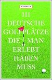 111 deutsche Golfplätze, die man erlebt haben muss