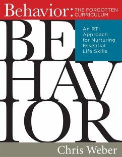 Behavior:The Forgotten Curriculum (eBook, PDF)