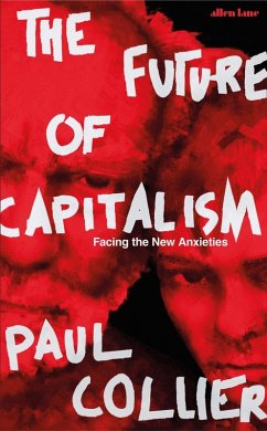 The Future of Capitalism (eBook, ePUB) - Collier, Paul