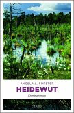 Heidewut / Inka Brandt Bd.3