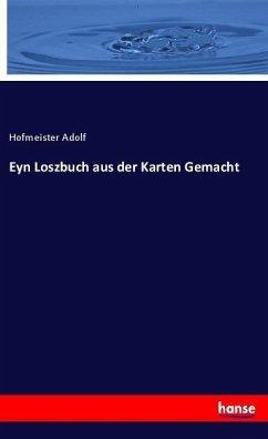 Eyn Loszbuch aus der Karten Gemacht - Adolf, Hofmeister