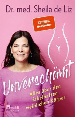 Unverschämt (eBook, ePUB) - de Liz, Dr. med. Sheila