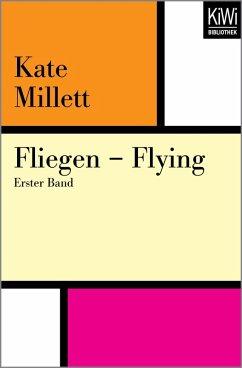 Fliegen - Flying (eBook, ePUB) - Millett, Kate
