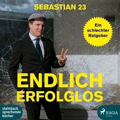 Endlich erfolglos!, 1 Audio-CD, MP3 Format - Sebastian 23