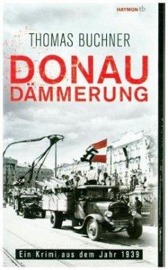 Donaudämmerung - Buchner, Thomas