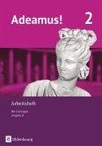 Adeamus! - Ausgabe B Band 2 - Latein als 1. Fremdsprache - Arbeitsheft