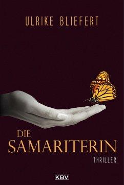 Die Samariterin - Bliefert, Ulrike