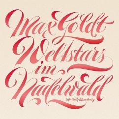 Weltstars im Nadelwald, 2 Audio-CDs - Goldt, Max