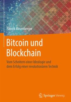 Bitcoin und Blockchain - Rosenberger, Patrick