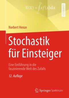 Stochastik für Einsteiger - Henze, Norbert