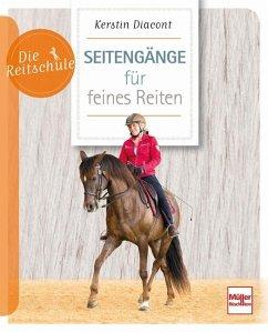 Seitengänge für feines Reiten - Diacont, Kerstin; Weber, Sonja