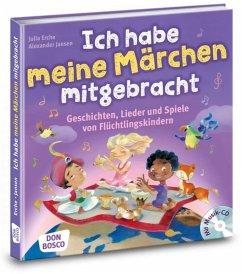 Ich habe meine Märchen mitgebracht, m. Audio-CD - Erche, Julia;Jansen, Alexander