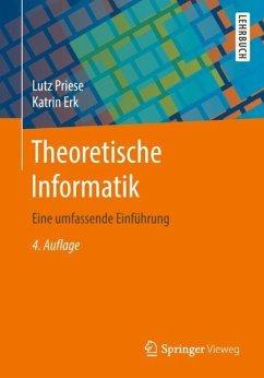 Theoretische Informatik - Priese, Lutz; Erk, Katrin