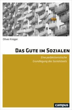 Das Gute im Sozialen - Krüger, Oliver