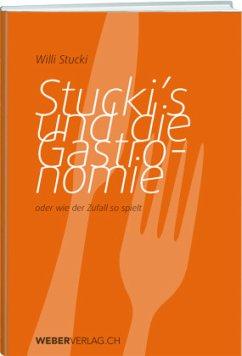 Stuckis und die Gastronomie