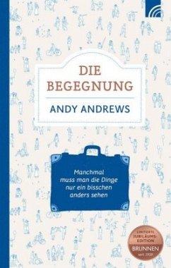 Die Begegnung - Andrews, Andy