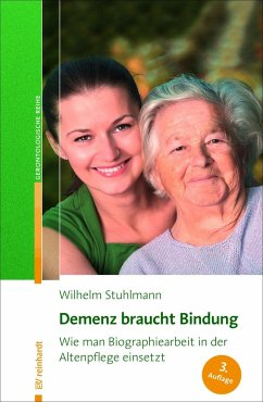 Demenz braucht Bindung - Stuhlmann, Wilhelm