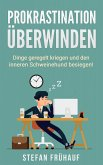 Prokrastination überwinden (eBook, ePUB)