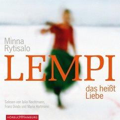 Lempi, das heißt Liebe, 5 Audio-CDs - Rytisalo, Minna