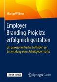 Employer Branding-Projekte erfolgreich gestalten