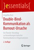 Double-Bind-Kommunikation als Burnout-Ursache