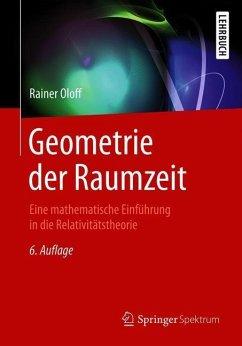 Geometrie der Raumzeit - Oloff, Rainer