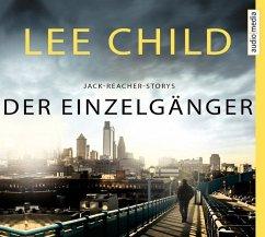 Der Einzelgänger, 6 Audio-CDs - Child, Lee