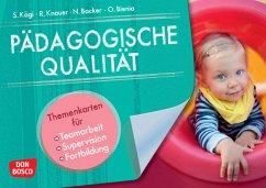 Pädagogische Qualität - Backer, Nadine; Bienia, Oliver; Kägi, Sylvia; Knauer, Raingard
