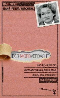 Der Mordverdacht - Stief, Gabi; Wiechers, Hans-Peter