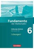Fundamente der Mathematik 6. Schuljahr - Schleswig-Holstein G9 - Lösungen zum Schülerbuch