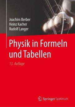 Physik in Formeln und Tabellen - Berber, Joachim; Kacher, Heinz; Langer, Rudolf