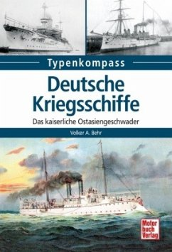 Deutsche Kriegsschiffe - Behr, Volker A.