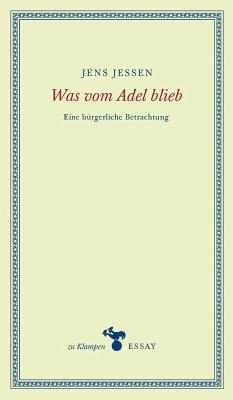 Was vom Adel blieb - Jessen, Jens