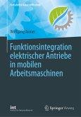 Funktionsintegration elektrischer Antriebe in mobilen Arbeitsmaschinen