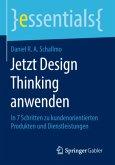 Jetzt Design Thinking anwenden