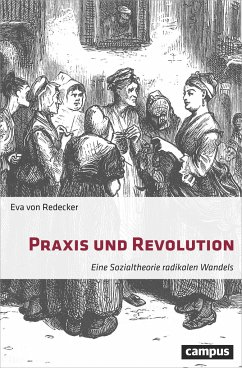 Praxis und Revolution - Redecker, Eva von