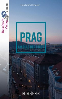 Reiseführer Prag (eBook, ePUB) - Hauser, Ferdinand