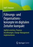 Führungs- und Organisationskonzepte im digitalen Zeitalter kompakt