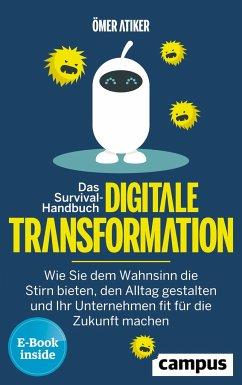 Das Survival-Handbuch digitale Transformation - Atiker, Ömer