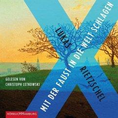 Mit der Faust in die Welt schlagen, 2 MP3-CDs - Rietzschel, Lukas