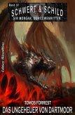 Schwert und Schild - Sir Morgan, der Löwenritter Band32: Das Ungeheuer von Dartmoor (eBook, ePUB)