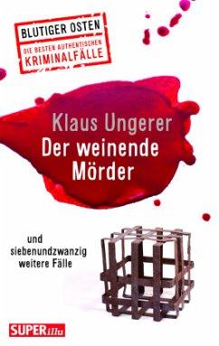 Der weinende Mörder - Ungerer, Klaus