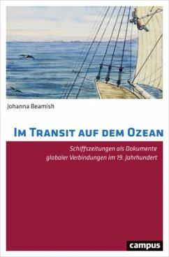 Im Transit auf dem Ozean - Beamish, Johanna