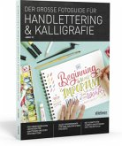 Der Große Fotoguide für Handlettering und Kalligrafie