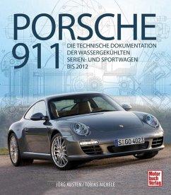 Porsche 911 - Austen, Jörg; Aichele, Tobias