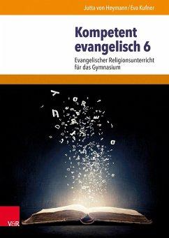 Kompetent evangelisch 6