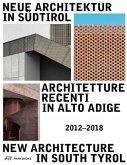 Neue Architektur in Südtirol 2012-2018