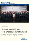 Russia, the EU, and the Eastern Partnership