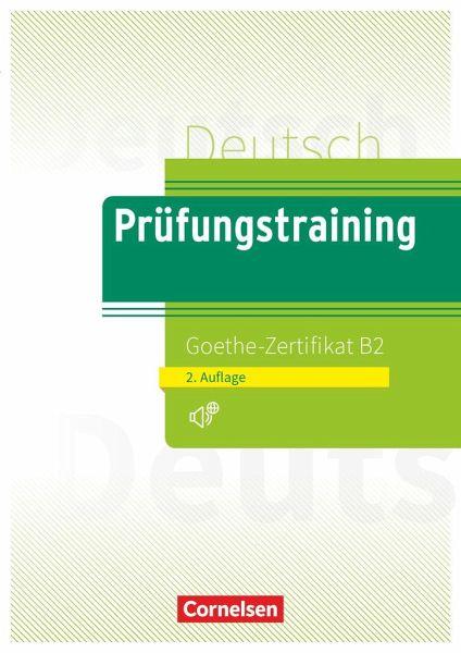 Prüfungstraining Daf B2 Goethe Zertifikat Neubearbeitung Von